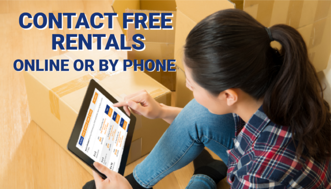 Contact-free rentals online or by phone.